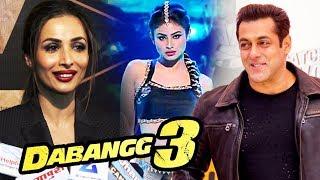 Malaika Arora TALKS On Salman's Dabangg 3, Salman And Mouni Share A COMMON Thing