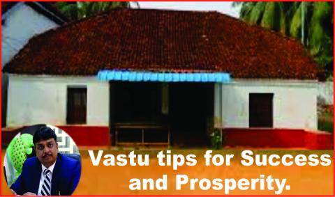 Vastu tips for Success and Prosperity.