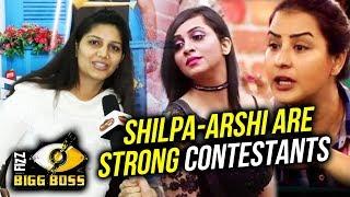 Shilpa Shinde And Arshi Khan Deserving Hai Aur Strong Hai - Sapna Chaudhary   Bigg Boss 11