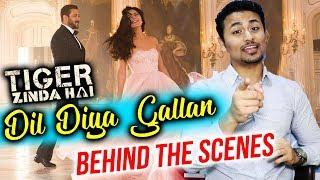 Salman-Katrina Dil Diya Gallan Song | Behind The Scene Story | Tiger Zinda Hai