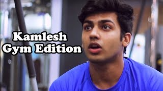Kamlesh - Gym Edition | Dun Dun Dun Dun | PhrankTV