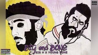 Big and Bone | Big H x Young Bone | Official (Lyrics Video) | Desi Hip Hop 2017