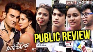 Tera Intezaar PUBLIC REVIEW | First Day First Show | Sunny Leone, Arbaaz Khan