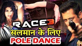 Jacqueline Fernandez To Do HOT POLE Dace For Salman Khan In RACE 3