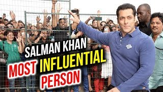 Salman Khan BECOMES Most Influential Person In the World
