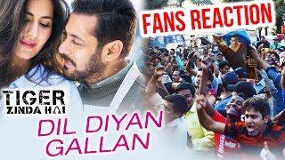 Dil Diyan Gallan Song - FANS Go CRAZY On Social Media | Tiger Zinda Hai | Salman Khan, Katrina Kaif