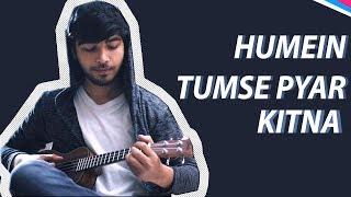 Humein Tumse Pyar Kitna I Revisited I Karan Nawani I Kudrat