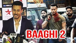 Tiger Shroff Talks On Baaghi 2 | Tiger Shroff New Look For Baaghi 2