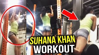 Shahrukh Khan's Daughter Suhana Khan's HOT Workout In Gym - Watch Video
