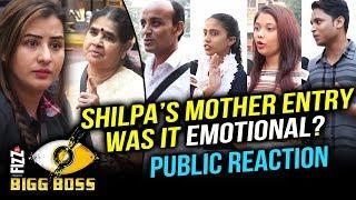 Shilpa Shinde's Mother Entry In Bigg Boss House   Public Reaction   Bigg Boss 11