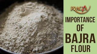 Importance of Bajra Flour | Iron Rich Flour