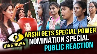 Arshi Khan Uses Her Special Power To Nominate Shilpa Team | PUBLIC REACTION | Bigg Boss 11