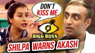 Shilpa Shinde GETS ANGRY On Aakash Dadlani | Bigg Boss 11