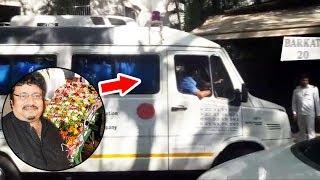 Neeraj Vora's Body Brought From Ambulance To Firoz Nadiadwala's House Barkat