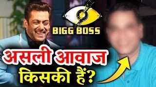 Meet The REAL Person Behind Salman's Bigg Boss 11 Voice | Bigg Boss Chahte Hai