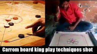 Carrom board king play techniques shot