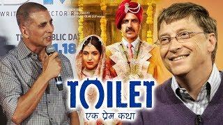 Akshay Kumar THANKS Bill Gates For Praising Toilet Ek Prem Katha | Padman