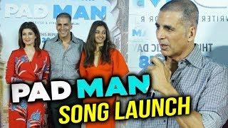 Padman Song 'Aaj Se Teri' Launch Full Event | Akshay Kumar | Radhika Apte | Twinkle Khanna