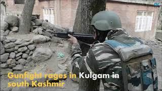 Gunfight rages in Kulgam in south Kashmir