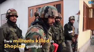 Two militants killed in Shopian gunfight