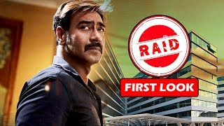 RAID First Look | Ajay devgn As Income Tax Officer