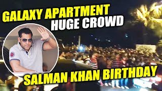 Huge Crowd Outside Salman Khan Galaxy Apartment To Wish Birthday | Salman Khan Birthday 2017