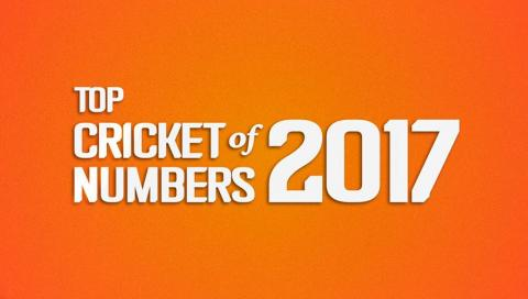 Top Cricket Numbers of 2017