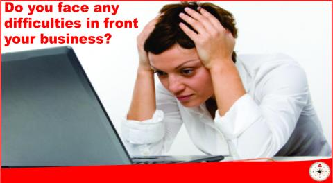 Do you face any difficulties in front your business?