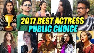 2017 BEST ACTRESS | PUBLIC REACTION | Katrina | Anushka | Bhumi Pednekar | Vidya Balan | Kangana
