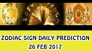 Daily Predictions 26-02-2017 (English)  Astrology Daily predictions