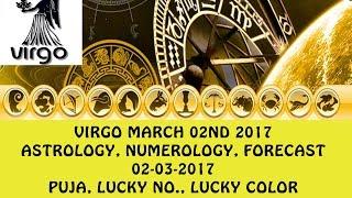 Virgo March 2017, 02nd Astrology Horoscope Prediction | कन्या राशि 02-03-2017
