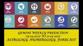 Gemini Weekly Prediction  05-03- 2017 (AUDIO ENGLISH) | Weekly Horoscope March 2nd Week