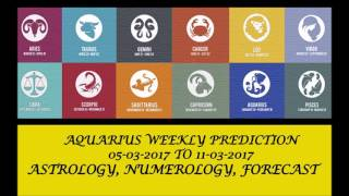 Aquarius Weekly Prediction Mar 05 - Mar 11, 2017 (AUDIO ENGLISH) | Weekly Horoscope March 2nd Week