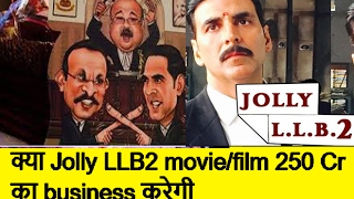 Jolly LLB2   Lifetime BoxOffice Collection Prediction   Akshay Kumar