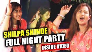 Shilpa Shinde FULL NIGHT Dance Party Inside Video | Shilpa Shinde Bigg Boss 11 WINNER