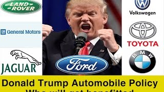 USA President Donald Trump Plan For Automobile Sector | Invest in Ford, General Motors