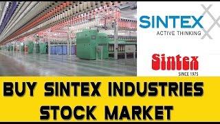 Buy Sintex Industries|| D-Street || Top Midcap Stock || Stock Market || Hot Stock