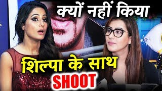 Here's Why Hina Khan Did Not SHOOT With Shilpa Shinde For Entertainment Ki Raat