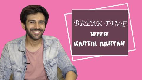 Break Time: Kartik Aaryan Shows Us His Humorous Side