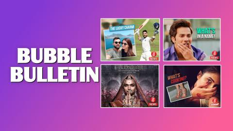 Bubble Bulletin - Anushka Sharma's Lady Luck Favours Virat Kohli | Top 5 Bollywood News