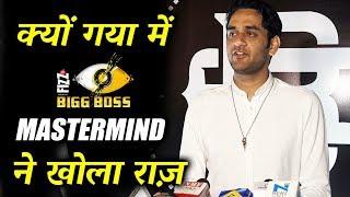Mastermind Vikas Gupta REVEALS Why He Went To Bigg Boss 11 House