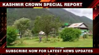 Kashmir Crown : Report on Pahalgam Kashmir