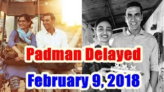 Padman Delayed To February 9 2018
