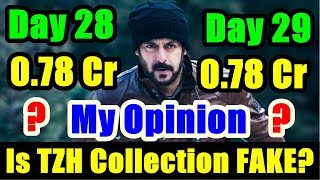 Is Tiger Zinda Hai 29th Collection Is Fake? My View