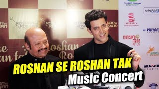 Hrithik Roshan At Roshan Se Roshan Tak Music Concert 2018