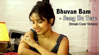 Bhuvan Bam- Sang Hoon Tere | Female Cover Version by Varsha Tripathi | Guru Datt Vyas