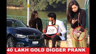 Gold DIGGER???? Prank 2018 (Giving ₹40 lakh Cash) | Pranks In India