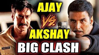 Ajay Devgn And Akshay Kumar To CLASH Again At Box Office
