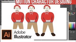 Motion Character Designing in Adobe Illustrator  (Beginners)