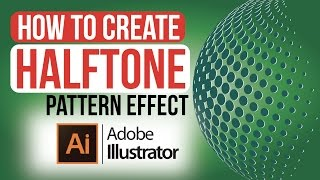 How to Create a Halftone Pattern in Adobe Illustrator